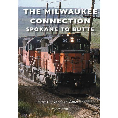 Milwaukee Connection, The: Spokane to Butte - image 1 of 1
