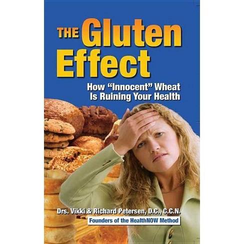 The Gluten Effect - by  Vikki Petersen & Richard Petersen (Paperback) - image 1 of 1