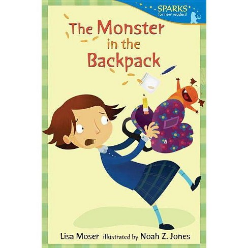 The Monster in the Backpack - (Candlewick Sparks (Quality)) by  Lisa Moser (Paperback) - image 1 of 1