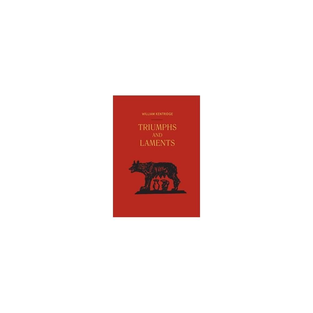 William Kentridge : Triumphs and Laments - 2 Har/Unbn by Gabriele Guercio & Salvatore Settis (Hardcover) William Kentridge : Triumphs and Laments - 2 Har/Unbn by Gabriele Guercio & Salvatore Settis (Hardcover)