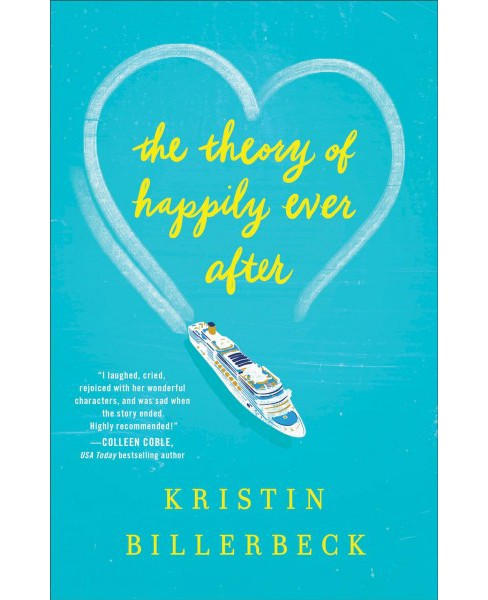 Theory of Happily Ever After -  by Kristin Billerbeck (Paperback) - image 1 of 1