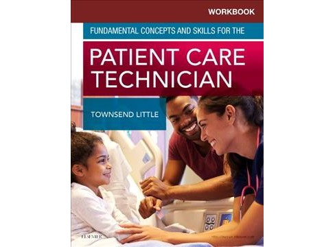 Workbook for Fundamental Concepts and Skills for the Patient Care Technician (Paperback) (Kimberly - image 1 of 1