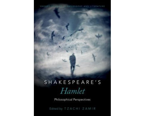 Shakespeare's Hamlet : Philosophical Perspectives (Hardcover) - image 1 of 1