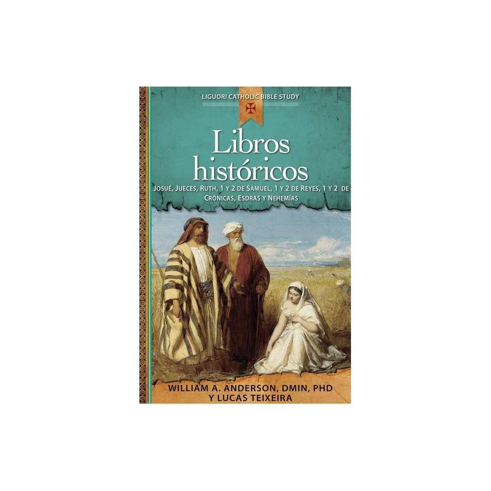Libros Hist Ricos By William Anderson Lucas Teixeira Paperback