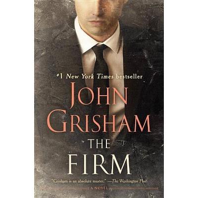 The Firm - by  John Grisham (Paperback)