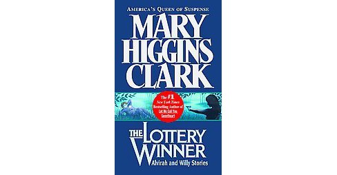 Lottery Winner : Alvirah and Willy Stories (Reprint) (Paperback) (Mary Higgins Clark) - image 1 of 1