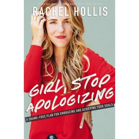 Girl, Stop Apologizing by Rachel Hollis (Hardcover) - image 1 of 1
