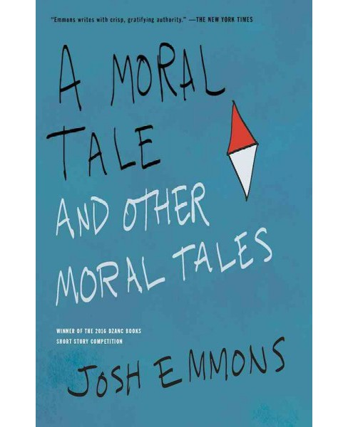Moral Tale and Other Moral Tales -  by Josh Emmons (Paperback) - image 1 of 1