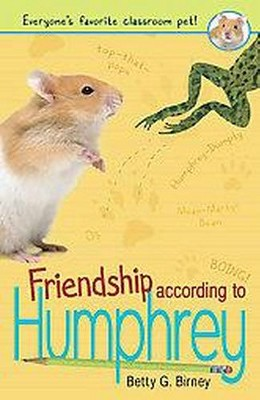 Friendship According To Humphrey ( Humphrey) (Reprint) (Paperback) by Betty G. Birney