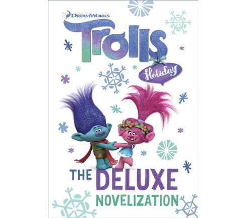 Trolls Holiday : The Deluxe Novelization -  by David Lewman (Hardcover) - image 1 of 1
