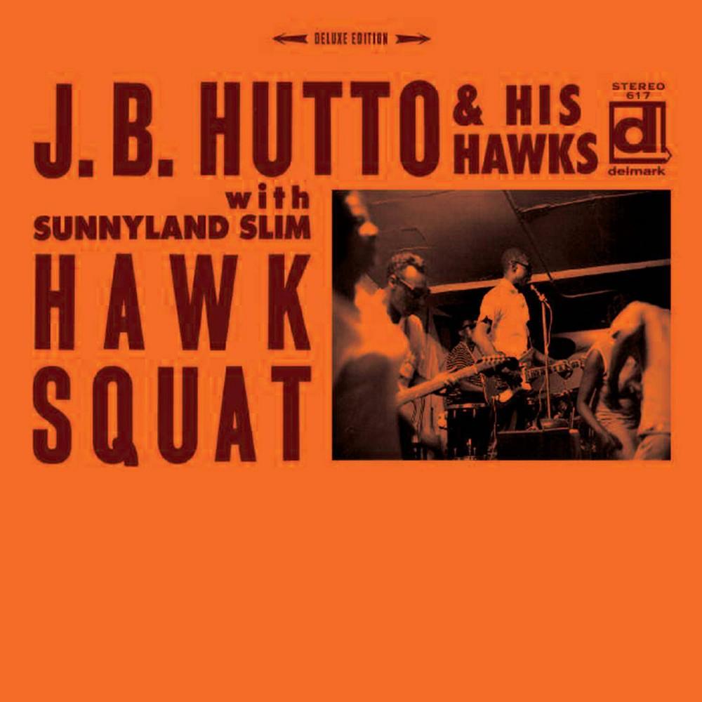 J B Hutto Hawk Squat Cd