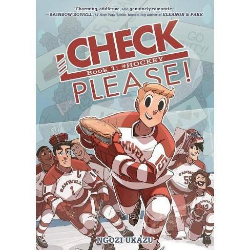 Check, Please! Book 1: # Hockey - by Ngozi Ukazu (Hardcover)