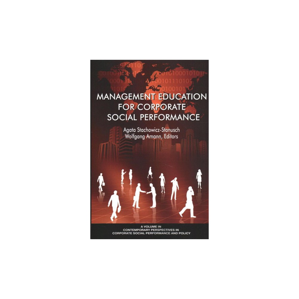 Management Education for Corporate Social Performance - (Paperback)
