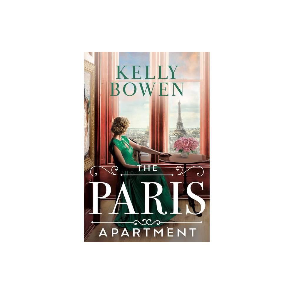 The Paris Apartment By Kelly Bowen Paperback