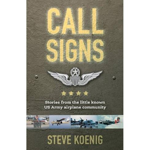 Call Signs - by  Steve Koenig (Paperback) - image 1 of 1