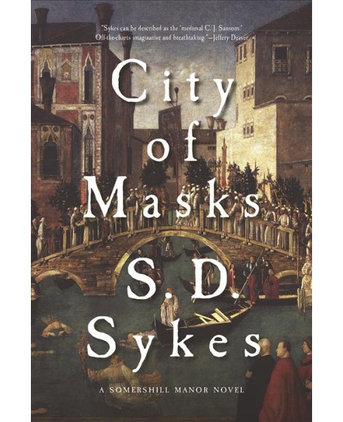 City of Masks -  Reprint (Somershill Manor) by S. D. Sykes (Paperback) - image 1 of 1