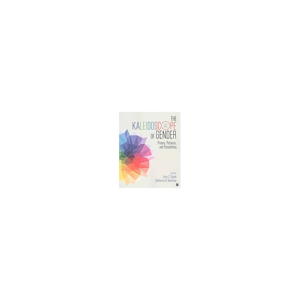 Kaleidoscope of Gender : Prisms, Patterns, and Possibilities (Paperback)
