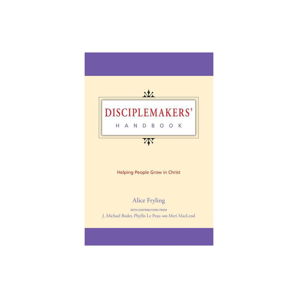 Disciplemakers Handbook By Alice Fryling Paperback