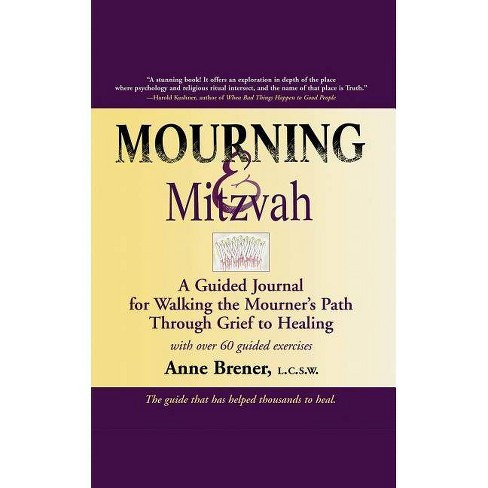 Mourning & Mitzvah (2nd Edition) - 2 Edition by  Anne Brener (Paperback) - image 1 of 1