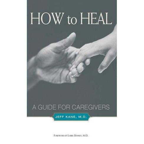 How to Heal - by  Jeff Kane (Paperback) - image 1 of 1