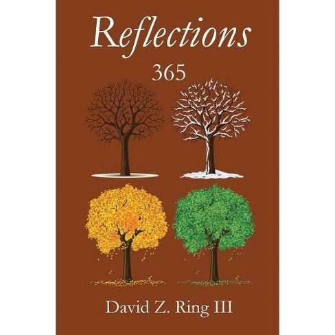 Reflections 365 - by  David Z Ring (Paperback) - image 1 of 1