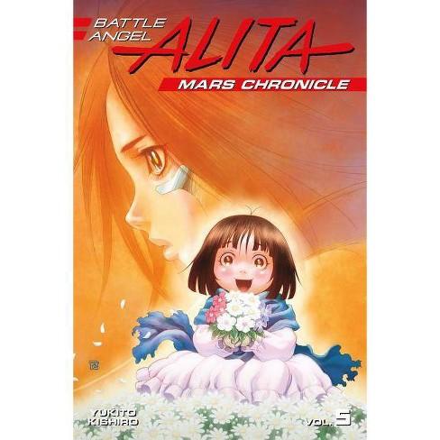 Battle Angel Alita Mars Chronicle 5 - (Battle Angel Alita: Mars Chronicle) by  Yukito Kishiro - image 1 of 1