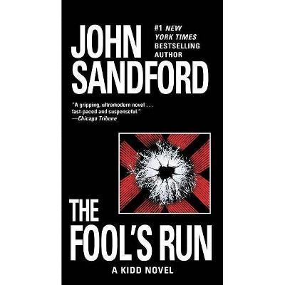 The Fool's Run - (Kidd) by  John Sandford (Paperback)