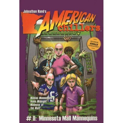 Minnesota Mall Mannequins - (American Chillers (Prebound)) by  Johnathan Rand (Hardcover) - image 1 of 1