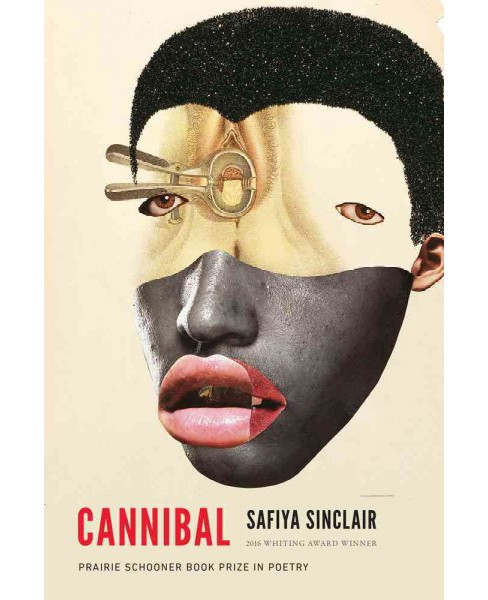 Cannibal (Paperback) (Safiya Sinclair) - image 1 of 1