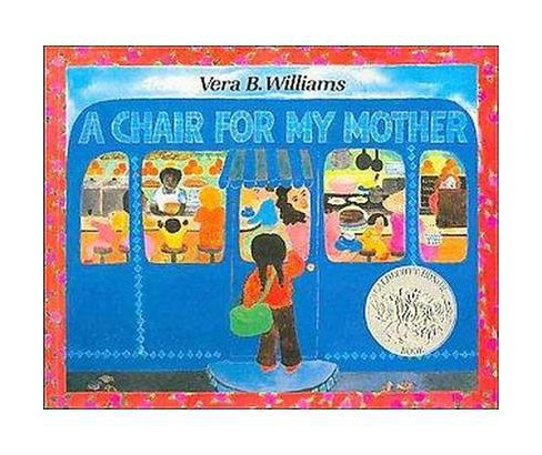 Chair for My Mother (Reissue, Reprint) (Paperback) (Vera B. Williams) - image 1 of 1