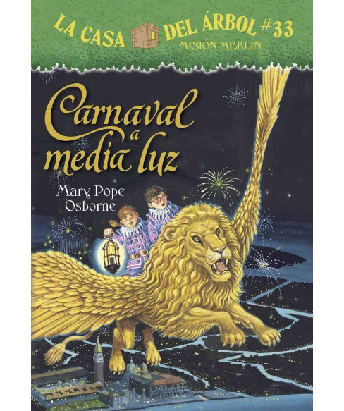 Carnaval a media luz/ Carnival at Candlelight (Paperback) (Mary Pope Osborne) - image 1 of 1