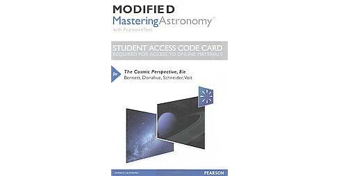 Cosmic Perspective Modified Mastering Astronomy access code : with Pearson eText (Hardcover) (Jeffrey O. - image 1 of 1
