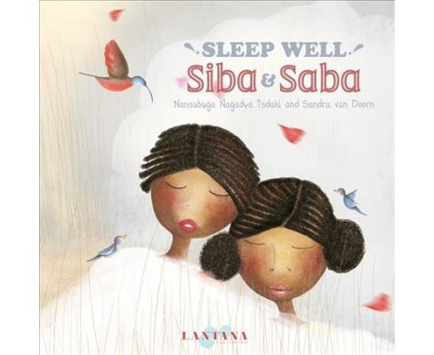Sleep Well, Siba & Saba -  by Nansubuga Nagadya Isdahl (School And Library) - image 1 of 1