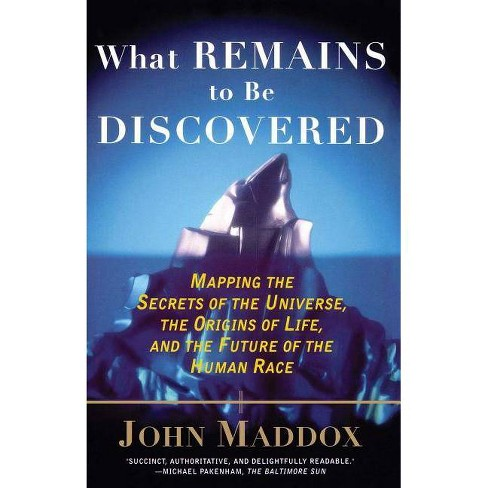 What Remains to Be Discovered - by  John Maddox (Paperback) - image 1 of 1