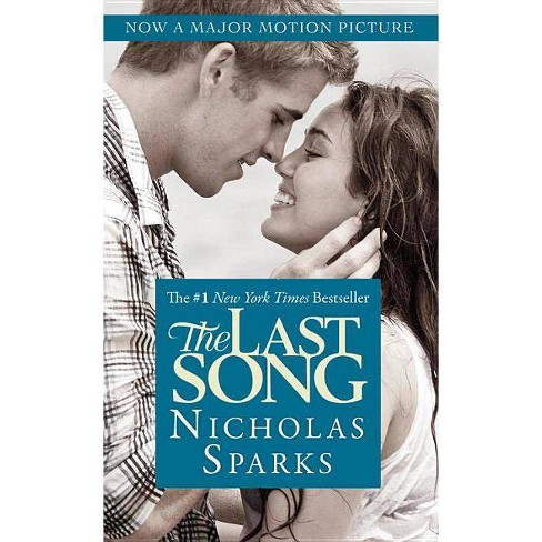 The Last Song (Media Tie In, Reprint) (Paperback) by Nicholas Sparks - image 1 of 1