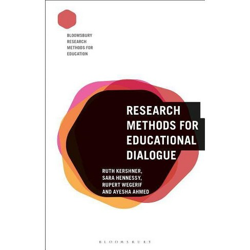 Research Methods for Educational Dialogue - (Bloomsbury Research Methods for Education) (Paperback) - image 1 of 1