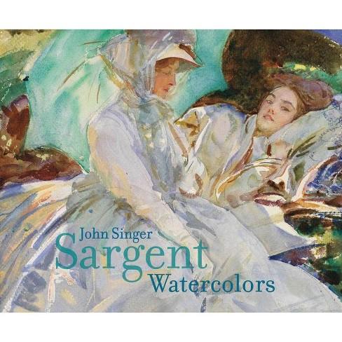 John Singer Sargent: Watercolors - by  Erica Hirshler & Teresa Carbone (Hardcover) - image 1 of 1