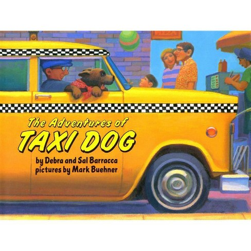 The Adventures of Taxi Dog - (Picture Puffin Books) by  Debra Barracca & Sal Barracca (Paperback) - image 1 of 1