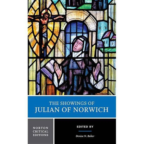 The Showings of Julian of Norwich - (Norton Critical Editions) (Paperback) - image 1 of 1