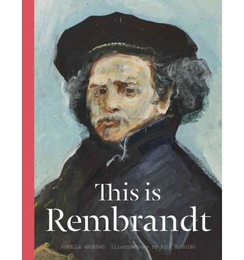 This Is Rembrandt (Hardcover) (Jorella Andrews) - image 1 of 1