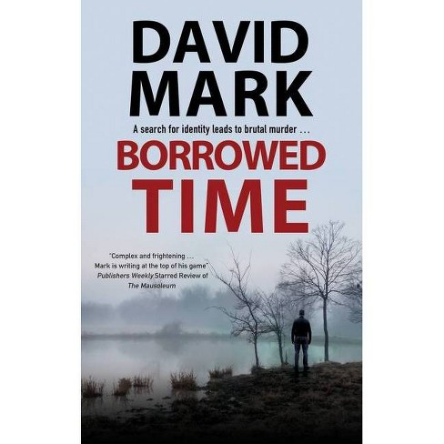 Borrowed Time - by  David Mark (Hardcover) - image 1 of 1