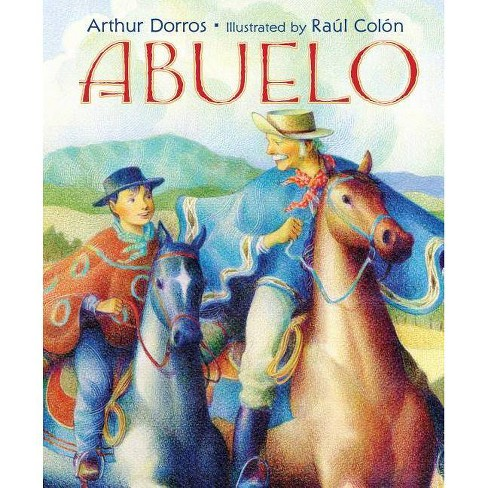 Abuelo - by  Arthur Dorros (Hardcover) - image 1 of 1