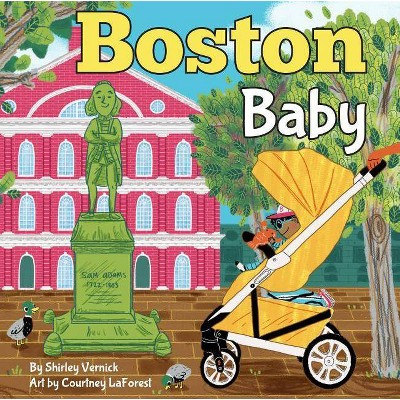 Boston Baby - (Local Baby Books)by Shirley Vernick & Courtney La Forest (Board_book)