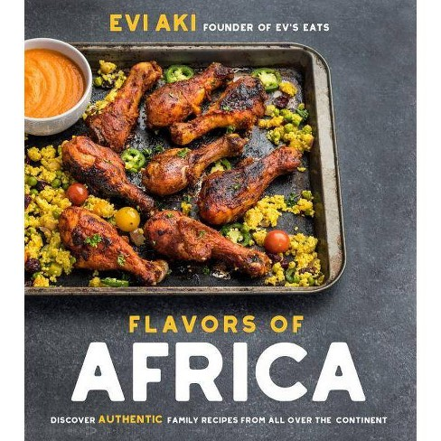 Flavors of Africa - by Evi Aki (Paperback)
