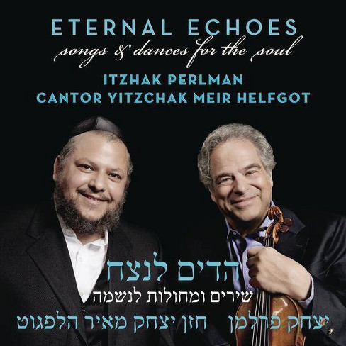 Yitzchak Meir Helfgot - Eternal Echoes: Songs And Dances For The Soul (CD) - image 1 of 1