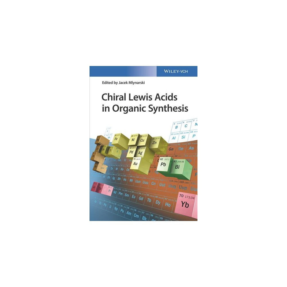 Chiral Lewis Acids in Organic Synthesis : Applications in Organic Synthesis (Hardcover) (Jacek
