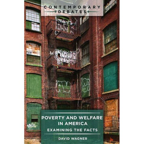 Poverty and Welfare in America - (Contemporary Debates) by  David Wagner (Hardcover) - image 1 of 1