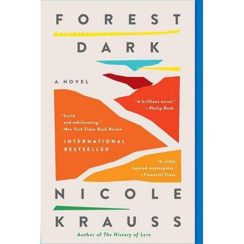 Forest Dark - by  Nicole Krauss (Paperback) - image 1 of 1