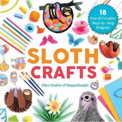 Sloth Crafts - (Creature Crafts) by  Ellen Deakin (Hardcover)