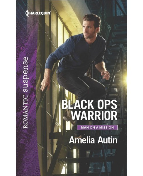 Black Ops Warrior -  (Harlequin Romantic Suspense) by Amelia Autin (Paperback) - image 1 of 1